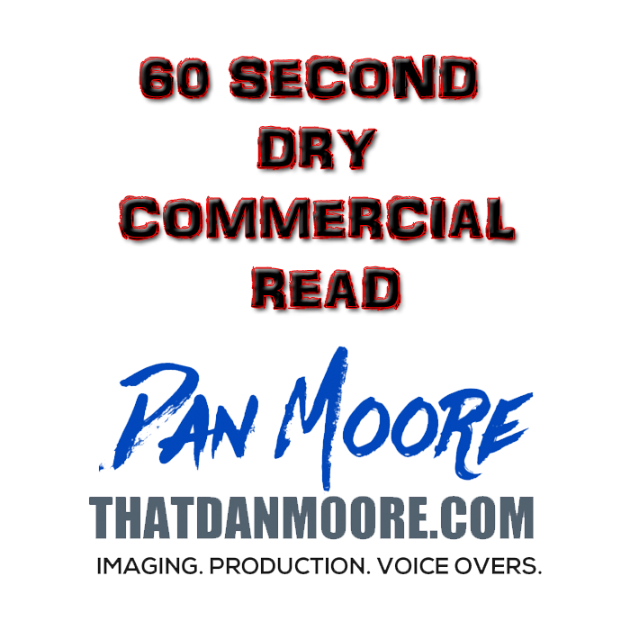 60 Second Dry Commercial Read